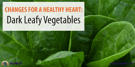 AcuMedic 20 Days To A Healthier Heart - Dark Leafy Vegetables